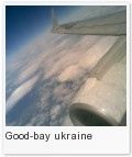 Good-bay ukraine